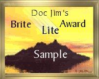 Doc Jim's Brite Lite Award - Sample